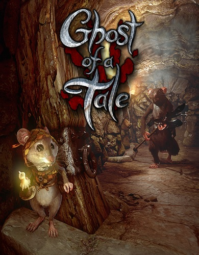 Descargar Ghost of a Tale por Torrent